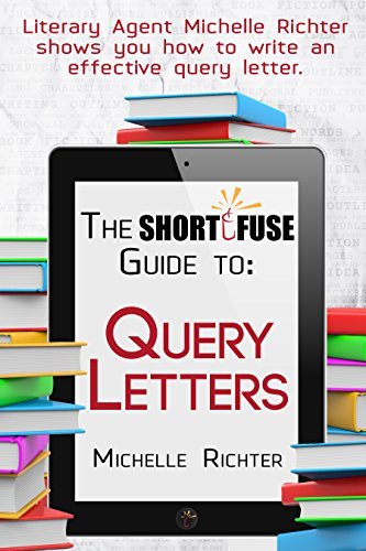 The short fuse guide to query letters short fuse guides book 1 the short fuse guide to query letters short fuse guides book 1 by thecheapjerseys Images