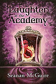 Laugher at the Academy by Seanan McGuires cience fiction and fantasy book and audiobook reviews