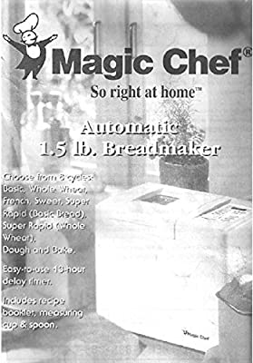 Magic Chef Bread Machine Maker Instruction Manual & Recipes