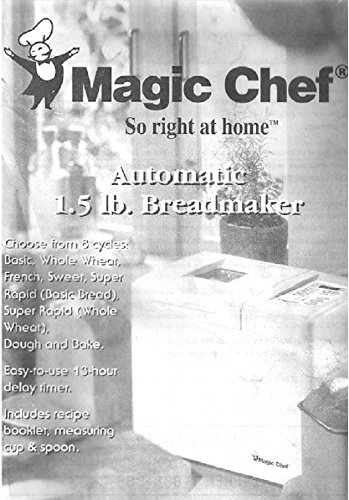 Magic Chef Bread Machine Maker Instruction Manual & Recipes
