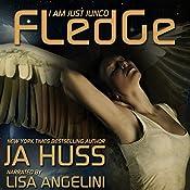 Fledge: I Am Just Junco, Book 2 | JA Huss