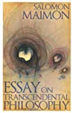 Essay on Transcendental Philosophy, Maimon, Salomon and Midgley, Nick, 1441113843