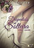 Despedida de Solteira: Amande (Portuguese Edition)