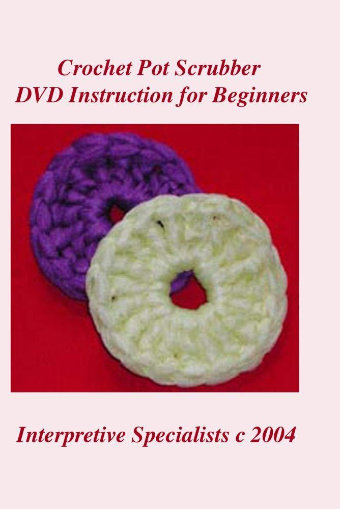 Amazoncom Crochet Pot Scrubber Dvd Instruction For Beginners