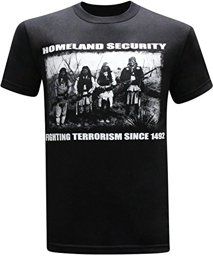 Homeland Security Fighting Terrorism Native American Indian Humor Funny Men's T-Shirt (Large, Black)