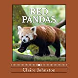 Red Pandas: Shy Forest Dwellers (My Favorite Animals) (Volume 2)