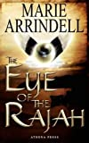 The Eye of the Rajah, Marie Arrindell, 1847484751