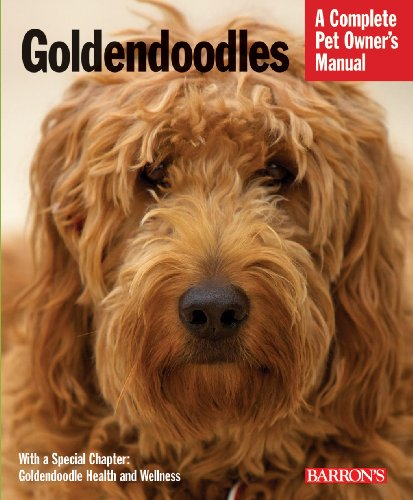 Goldendoodles Complete Pet Owner#039s Manual