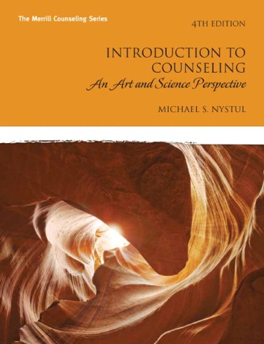 Introduction to Counseling: An Art and Science Perspective (4th Edition)