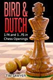 Bird & Dutch: 1.f4 And 1...f5 In Chess Openings-Tim Sawyer