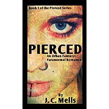 Pierced (The Pierced Series Book 1)
