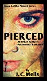 Pierced (The Pierced Series Book 1)