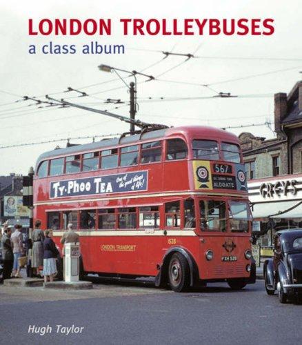 Read Online London Trolleybuses: A Class Album ebook