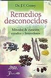 img - for Remedios desconocidos (Spanish Edition) book / textbook / text book