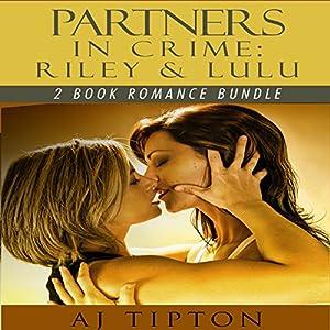 Partners in Crime: Riley & Lulu: 2-Book Romance Bundle Audiobook