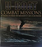 img - for U-Boat Combat Missions; The Pursuers & the Persued: First -Hand Accounts of U-boat Life and Operations book / textbook / text book