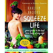Squeeze Life: Your Guide to the Best Bare Body at Any Age