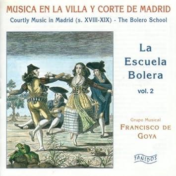 La Escuela Bolera. Vol. 2: Grupo Musical