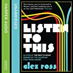 Listen to This | Alex Ross