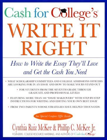 CASH for COLLEGE'S Write It Right: How to Write the Essay They'll Love and Get the Cash You Need (Harperresource Book) by Cynthia R. McKee (2000-10-03)
