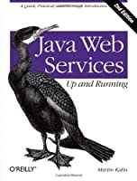 Java Web Services: Up and Running, 2nd Edition Front Cover