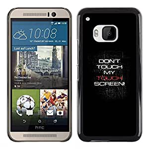 Stuss Case / Funda Carcasa protectora - Don'T Touch - HTC One M9