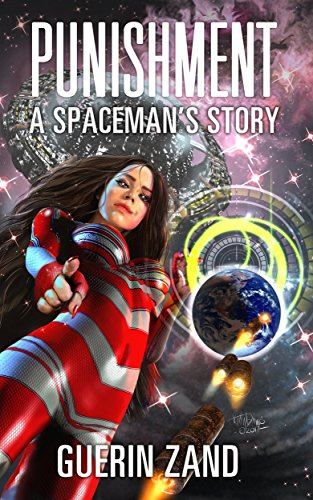 Punishment: A Spaceman's Story (English Edition)