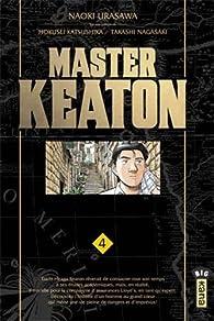 Master Keaton, tome 4 par Naoki Urasawa