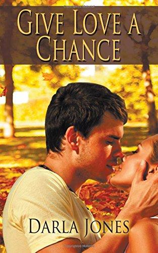 Give Love a Chance (Darla Rose)