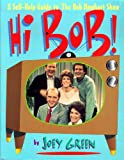 Hi Bob!: A Self-Help Guide to the Bob Newhart Show