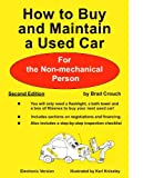 How to Buy and Maintain a Used Car, Bradley W. Crouch, 094005700X