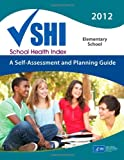 School Health Index: a Self-Assessment Planning Guide, Centers for and Prevention, 1499564708