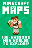 Minecraft Maps: 100+ Awesome New Worlds to Explore!, Minecraft Handbooks, 1500222852