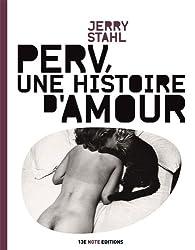 Perv, une histoire d'amour