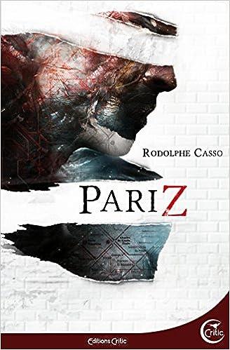 PariZ de Rodolphe Casso