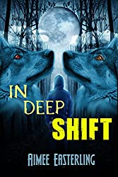 In Deep Shift: A Fantastical Werewolf Adventure (Wolf Rampant Book 3) (English Edition)