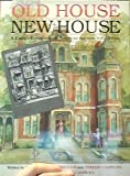 Old House, New House: A Child's Exploration of American Architectural Styles