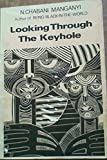 Looking Through the Keyhole 9780869751138
