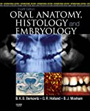 img - for Oral Anatomy, Histology and Embryology book / textbook / text book