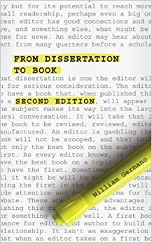 revising dissertation for book Germano's from dissertation to book and beth luey's edited collection, revising your dissertation) most of these books, however, seem to emphasize conceptual questions in their effort to be widely applicable  what i've learned about revising a dissertation 41.