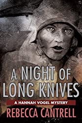 A Night of Long Knives: the Second Hannah Vogel Mystery (Hannah Vogel Novels Book 2) (English Edition)