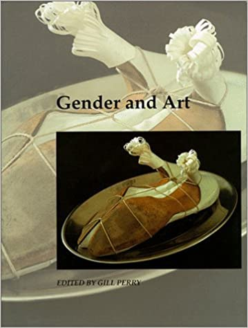 Gender and Art (Art and its Histories Series) by Gill Perry (1999-04-06)