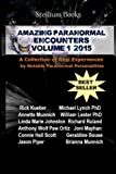 img - for Amazing Paranormal Encounters: 2015 (Volume 1) book / textbook / text book