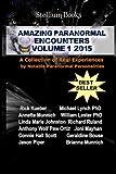 Amazing Paranormal Encounters: 2015 (Volume 1)