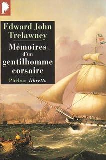 Mémoires d'un gentilhomme corsaire, Trelawny, Edward John