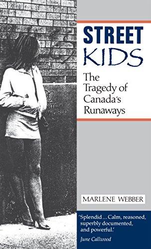 Download Street Kids: The Tragedy of Canada's Runaways Pdf