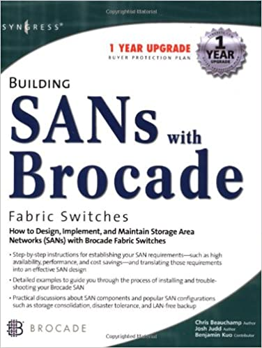 Building SANs with Brocade Fabric Switches: Syngress