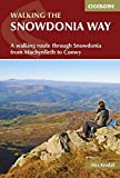 The Snowdonia Way: A Walking Route Through Snowdonia from Machynlleth to Conwy (British Long Distance)