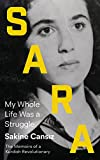 Sara: My Whole Life Was a Struggle