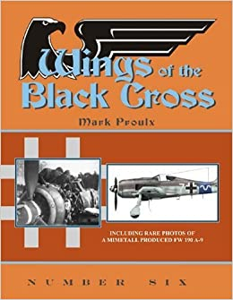 Book Wings of the Black Cross: Number Six by Mark Proulx (2009-03-01)